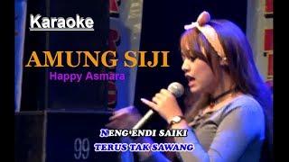 Happy Asmara - Amung Siji [OFFICIAL KARAOKE]