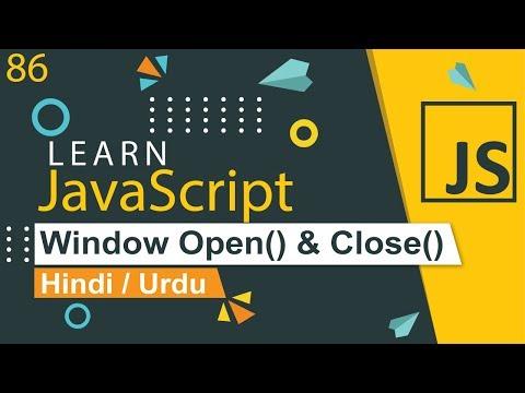 JavaScript Window Open & Close Method Tutorial in Hindi / Urdu thumbnail