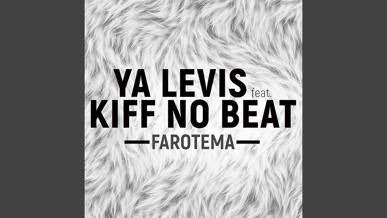 farotema kiff no beat