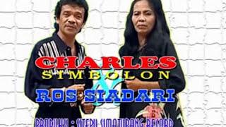 Charles Simbolon & Ros Siadari - Dang Alani Parsirangan ( Official Music Video )