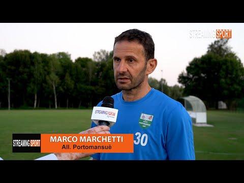 Amichevole Portomansuè - Prata Falchi, le parole di Mister Marchetti 18 agosto 2021