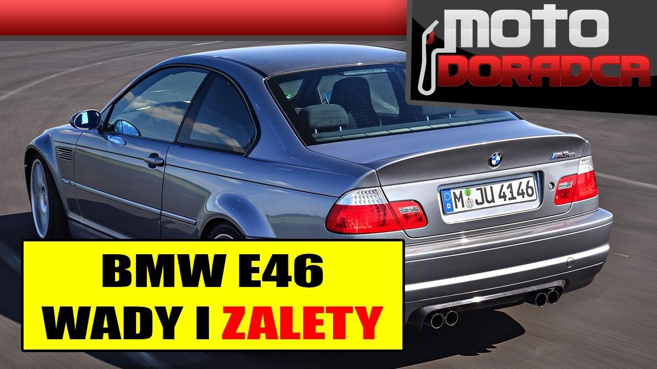 BMW E46 WADY I ZALETY #MOTODORADCA