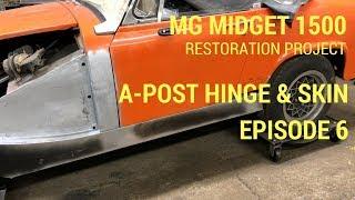 MG Midget 1500 Restoration - A-post hinge and skin