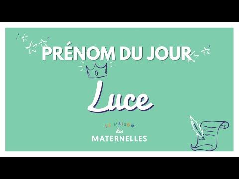 Le Prénom Du Jour : Luce - La Maison Des Maternelles #LMDM