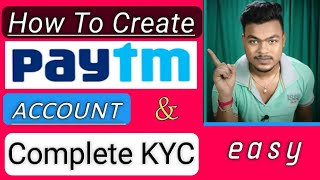 How To Create Paytm Account & Complete Kyc | Paytm account kaise banaye