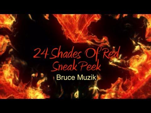 Bruce Muzik 24 Shades Of Red SP