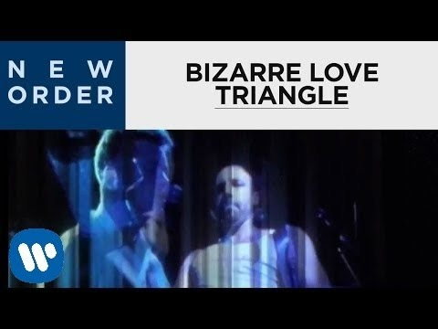 New Order - Bizarre Love Triangle (Official Music Video)