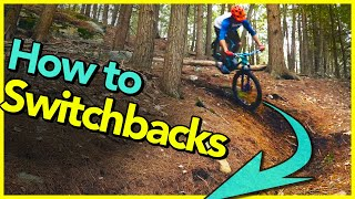 How to Ride Steep Switchbacks!!! | Mountain Bike Turning Skills