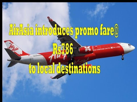 AirAsia launched Fare staring from Rs.786 to local destination