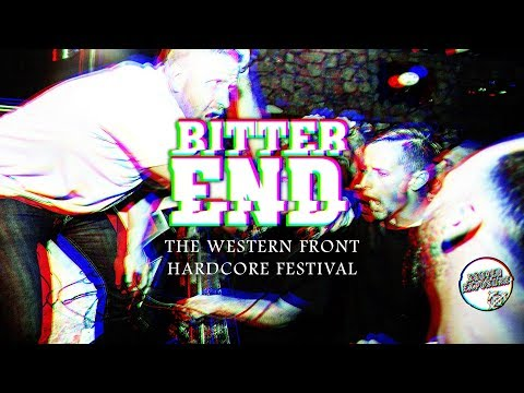 BITTER END - The Western Front Hardcore Festival 06/24/2017