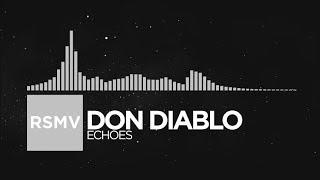 Electronic Don Diablo Echoes