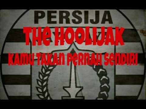 The Hoolijak - Kamu Takan Pernah Sendiri