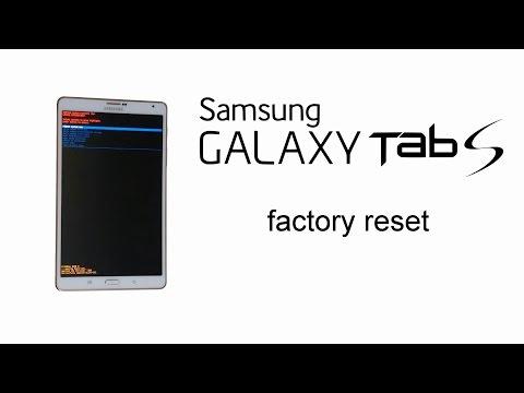 Samsung Galaxy TAB S 8.4 - Hard Factory Reset