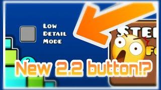 GD 2.2 New button update!? | Geometry Dash