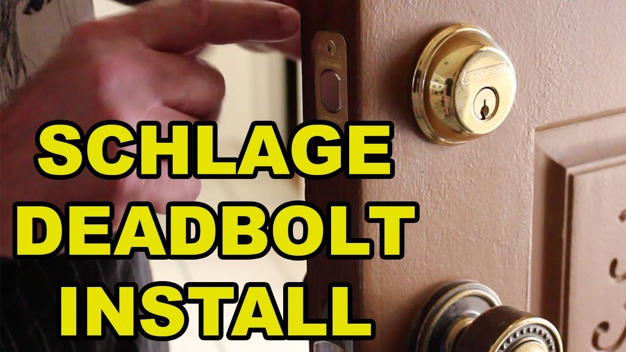 How To Install A Schlage Deadbolt Mycoffeepot Org