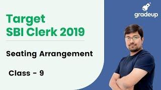Target SBI Clerk 2019: Seating Arrangement