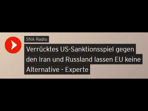 Verrücktes US-Sanktionsspiel gegen den Iran und Russland - A. Rahr (Sputniknews)
