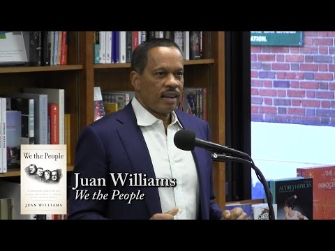 "Juan Williams, ""We the People"""