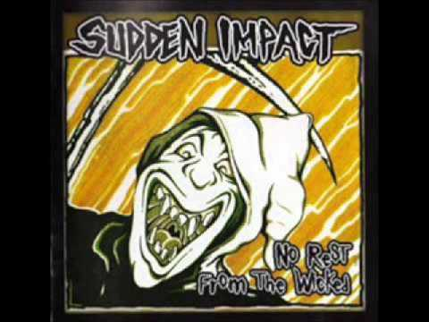 No Rest from the Wicked by Sudden Impact - entire album