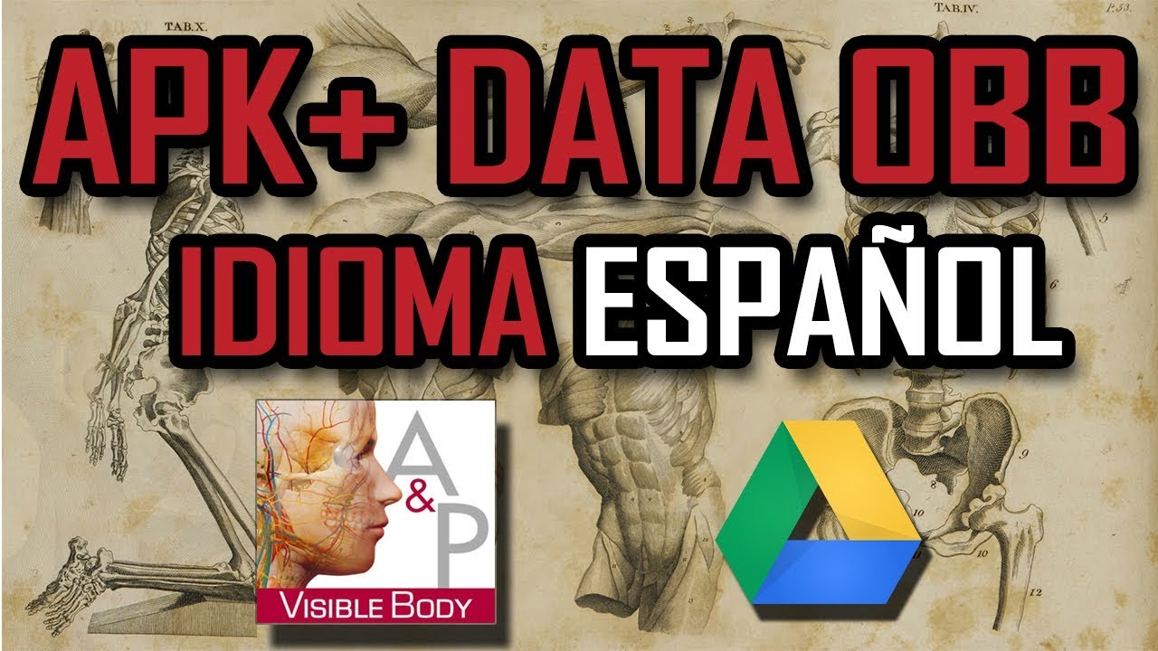 ANATOMY AND PHYSIOLOGY APK + DATA-INGLES-ESPAÑOL-2018-V 5 1 10 b 22