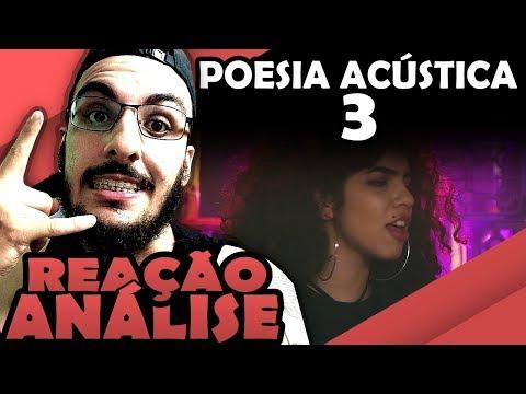POESIA ACÚSTICA #3 SANT, TIAGO MAC, LORD, MARIA E CHOICE [REAÇÃO/ ANÁLISE]