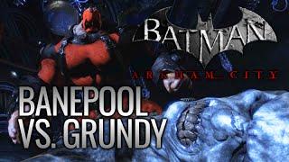 Batman: Arkham City Mods - Banepool vs. Solomon Grundy