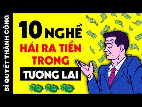 10 Nghề DỄ KIẾM TIỀN KHỦNG (Từ 20-30 Triệu/Tháng) Mà Ít Ai Chịu Làm (Biết Sớm Ắt Sẽ Giàu Sớm)