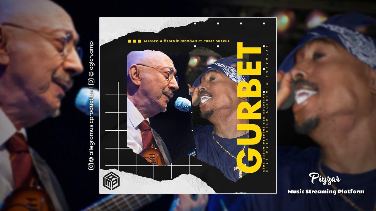 Allegro & Özdemir Erdoğan FT.Tupac Shakur - Gurbet #141