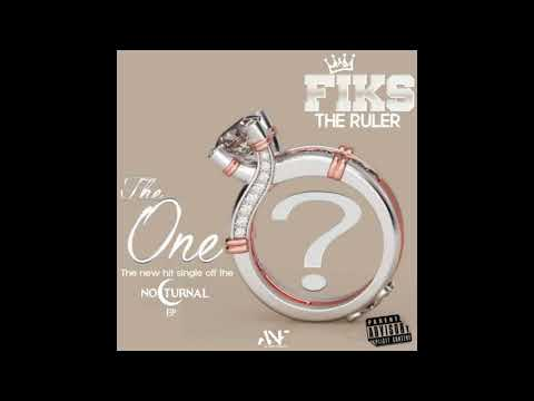Fiks the Ruler - The One? (Explicit)