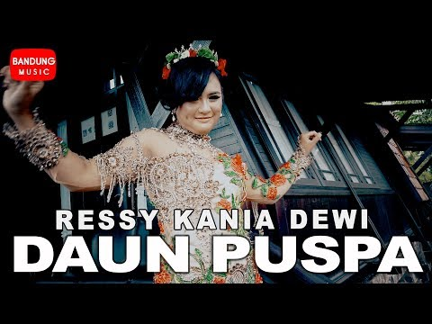 Download Daun Puspa 2 Medley - Ressy Kania Dewi [Official Bandung Music] Mp4 baru