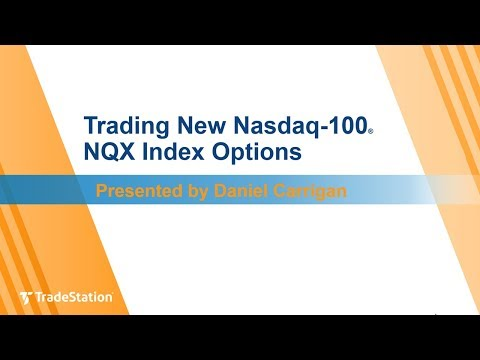 """""""Trading New Nasdaq-100® NQX Index Options"""" with Daniel Carrigan"""