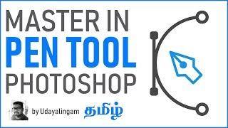 Master the Pen Tool in Photoshop Advanced Step by Step Tutorial | Photoshop pen tool tutorial Tamil