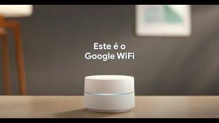 Google Wifi: O Wi-fi que funciona.