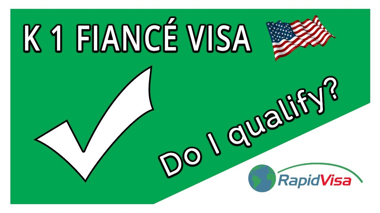 5 Requirements to Qualify for a K-1 Fiancé Visa | RapidVisa®