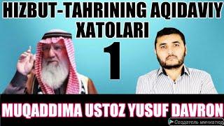 1-DARS HIZBUT-TAHRIRNING AQIDAVIY XATOLARI |USTOZ YUSUF DAVRON