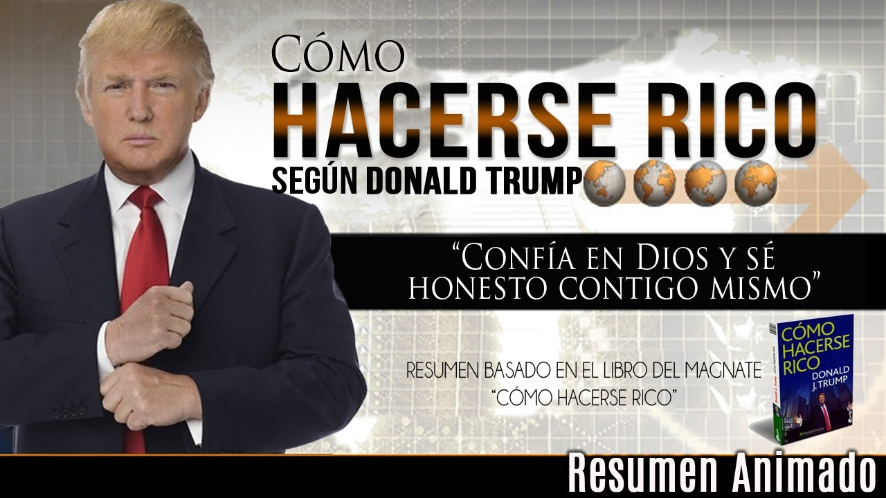 Las Claves para Hacerse Rico segun Donald Trump - Educación Financiera -