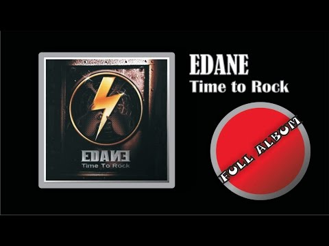 Edane - Time to Rock 2005 (Full Album)