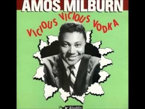 Amos Milburn - Vicious Vicious Vodka (1954)