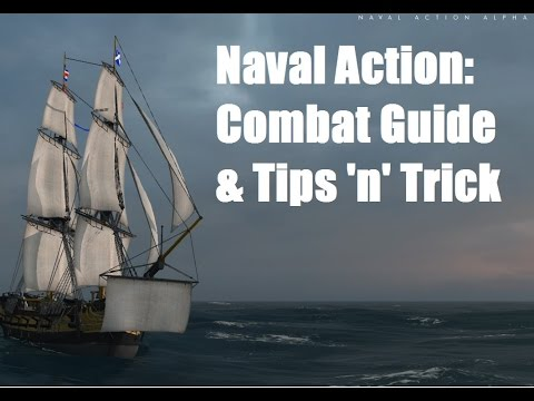 Naval Action: Beginners guide to combat (& Tips 'n'  Tricks)