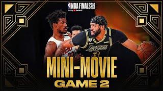 2020 #NBAFinals Game 2 Mini-Movie: Lakers Take 2-0 Lead