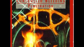 Controlled Bleeding - Will to Power (and Throwin