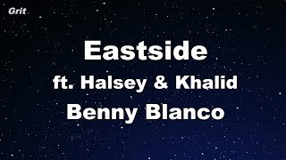Eastside - benny blanco, Halsey & Khalid Karaoke 【No Guide Melody】 Instrumental