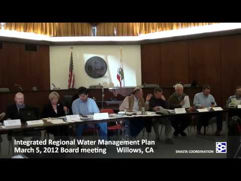 Northern Sacramento Regional Integrated Water Management Board Meeting part 1, Mar 5, 2012