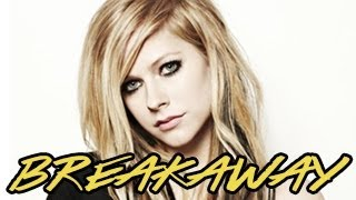 Avril Lavigne -- Breakaway (Demo Version) -- Leaked