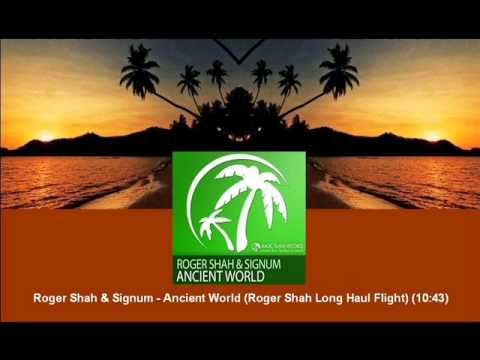 Roger Shah & Signum - Ancient World (Roger Shah Long Haul Flight) [MAGIC044.03]