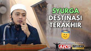 SYURGA Destinasi Terakhirku | Ustaz Mohamad Wadi Annuar