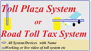 Toll Plaza System Toll collection management working of toll plaza acp up