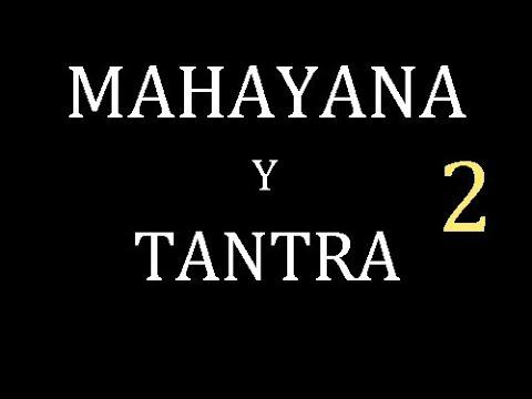 Dalai Lama.2 -2.Mahayana Y Tantrayana Verdaderas Enseñanzas del Buda.SubEsp