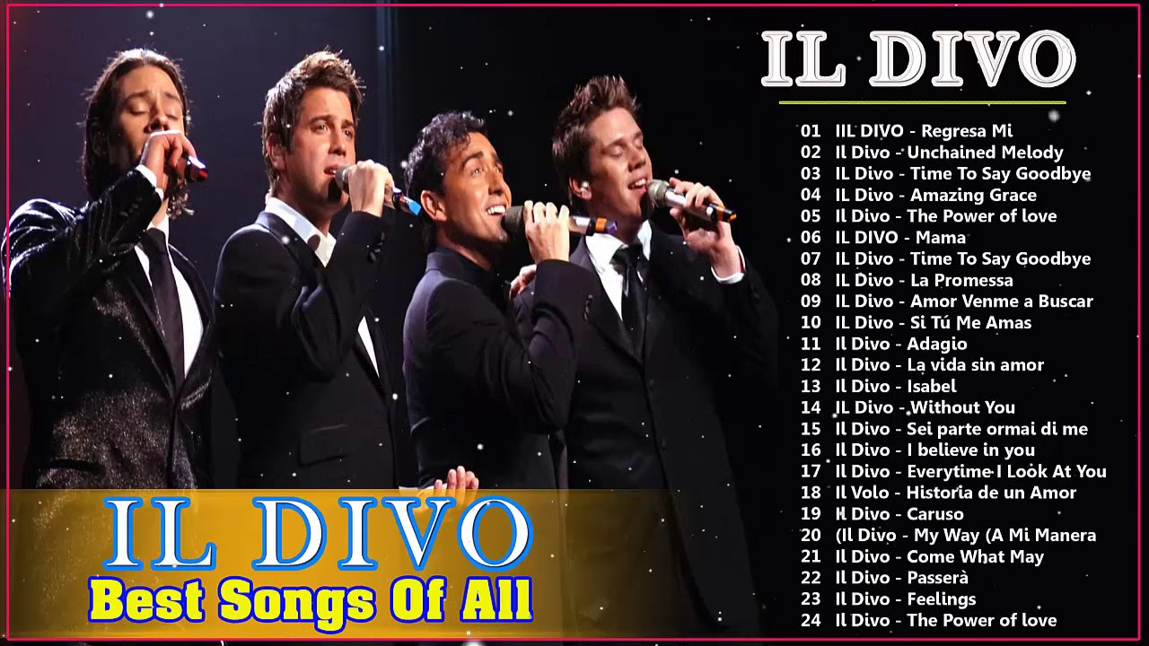 Download Il Divo Greatest Hits Full Album 2020 ||  Best Songs Of Il Divo 2020