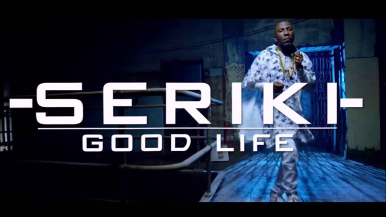 Download (Download Audio) Seriki Good Life